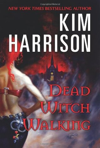 Chimera Readers review of Dead Witch Walking by Kim Harrison