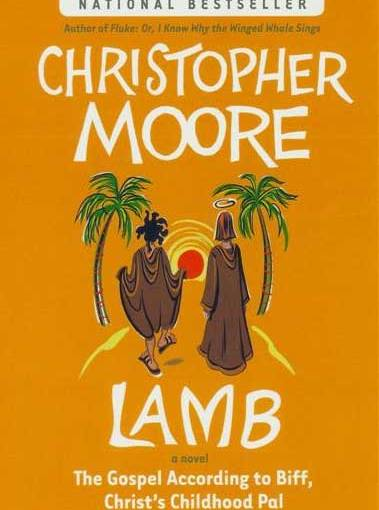 Chimera Review of Lamb: The Gospel According to Biff, Christ's Childhood Pal by Christopher Moore