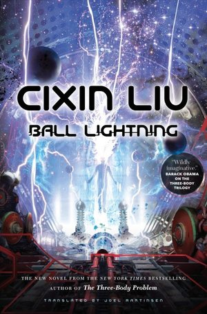 Chimera Review of Ball Lightning by Cixin Liu